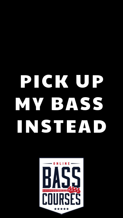 Pick Up My Bass Instead